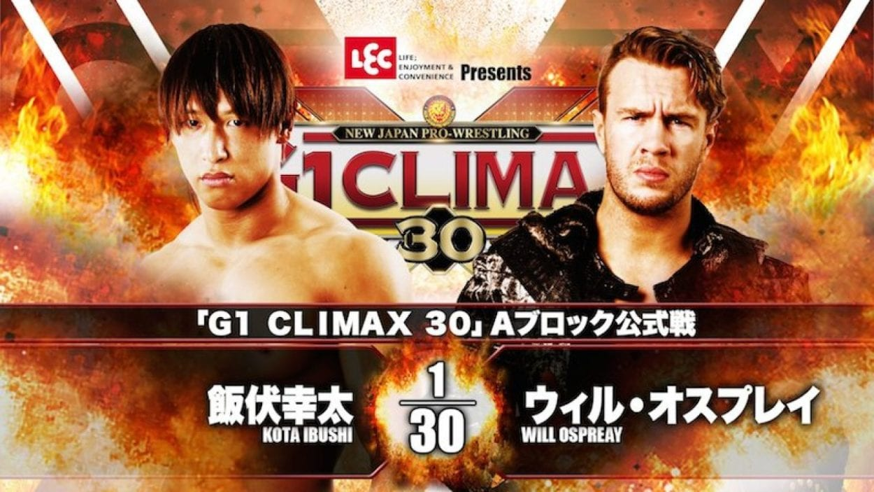 G1 Climax 30: Kota Ibushi vs. Will Ospreay title card