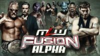 MLW Fusion : Alpha
